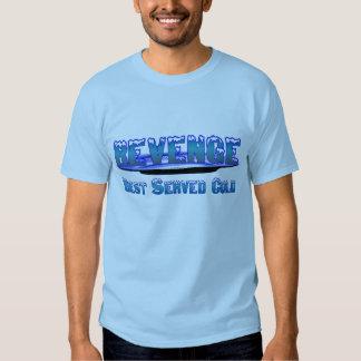 Camiseta de la venganza (frío servido mejor) polera