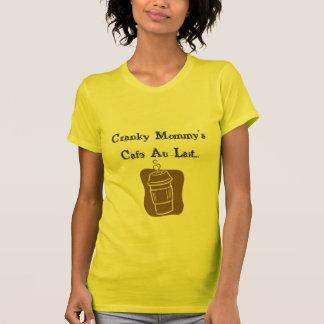 Camiseta de Lait de Au del café de la mamá