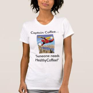 """Camiseta de las señoras de """"capitán Coffee"""""""