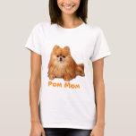Camiseta de las señoras de la MAMÁ de Pomeranian
