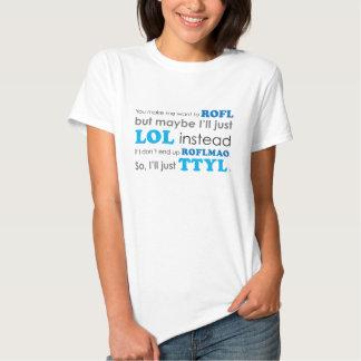 Camiseta de las siglas ROFL LOL ROFLMAO TTYL Playeras