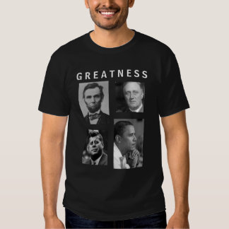 Camiseta de Lincoln FDR JFK Obama de la GRANDEZA Playera