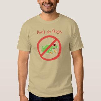 Camiseta de Papo y de Yo - no haga las ranas Playera