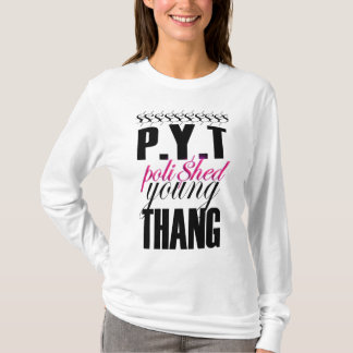 """Camiseta de POLI$HED- """"P.Y.T."""""""