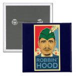 ¡Camiseta de Robin Hood de la capilla de Barack Ob Pin