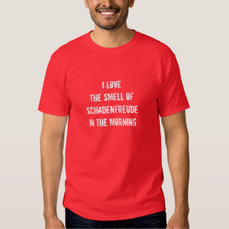 Camiseta de Schadenfreude Playera