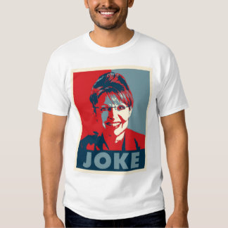 "Camiseta del ""CHISTE"" de Sarah Palin (blanca) Playera"