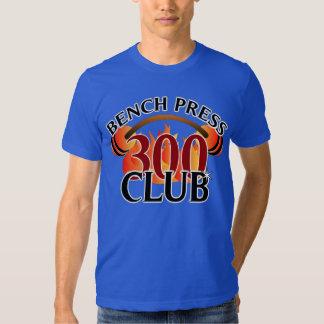 Camiseta del club de la prensa de banco 300 poleras