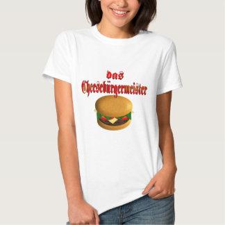Camiseta del Das Cheeseburgermeister Playeras