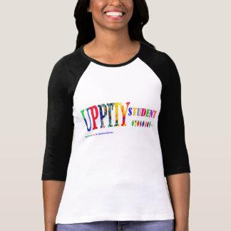 """Camiseta del """"estudiante Uppity"""" de las mujeres de"""