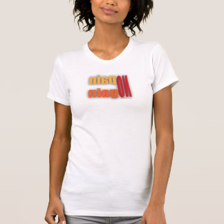 Camiseta del gimnasio - ningún dolor ninguna