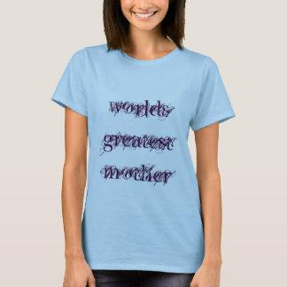 camiseta del greatestmother de los mundos