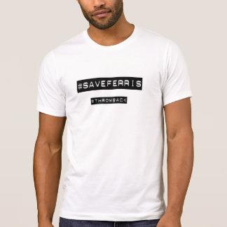 Camiseta del hashtag de SaveFerris Poleras