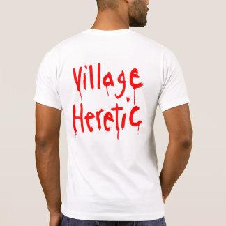 Camiseta del hereje del pueblo