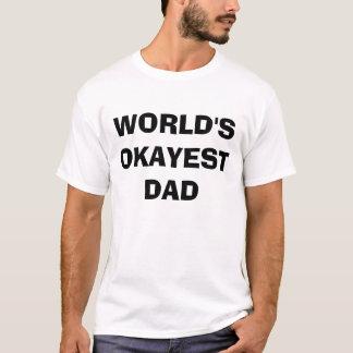 Camiseta del PAPÁ de Okayest del mundo