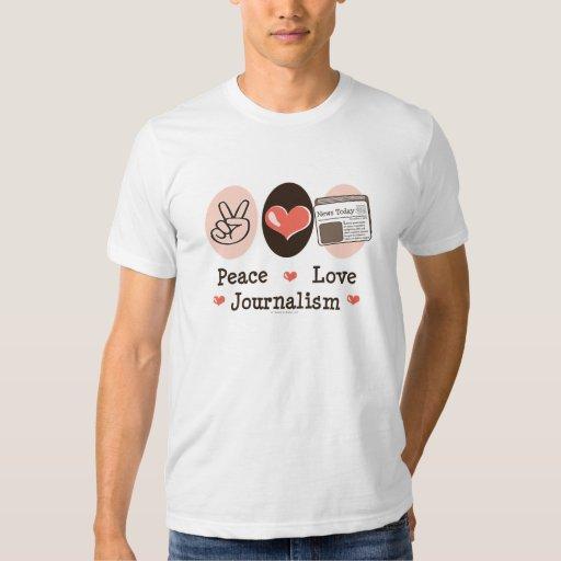 Camiseta del periodismo del amor de la paz playeras