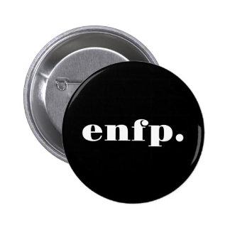 camiseta del período del enfp pin redondo de 2 pulgadas