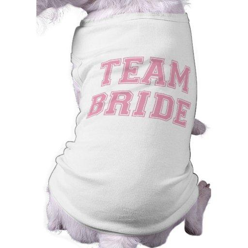 Camiseta del perro de la novia del equipo camisas de perritos