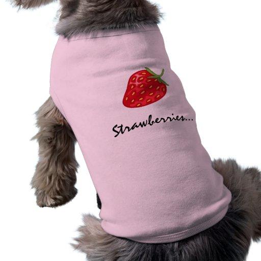 Camiseta del perro: Fresas Camisetas De Perrito