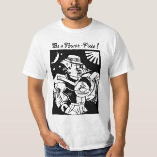 Camiseta del Puss del poder Camisas