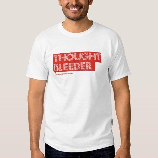 Camiseta del sangrador del pensamiento remeras