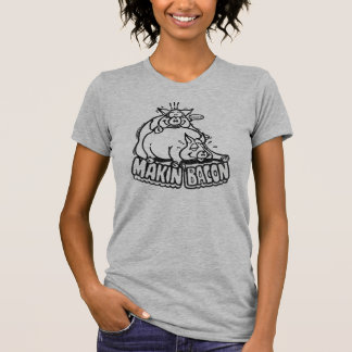 Camiseta del tocino de Makin Playeras