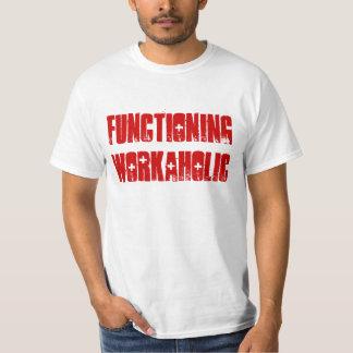 """Camiseta del """"Workaholic de funcionamiento"""" Playera"""