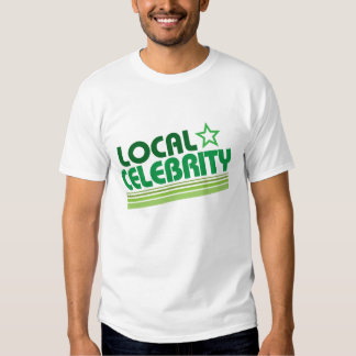 Camiseta divertida de la celebridad local remera