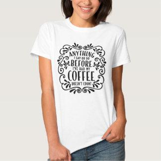 Camiseta divertida del blanco de la cita del café polera