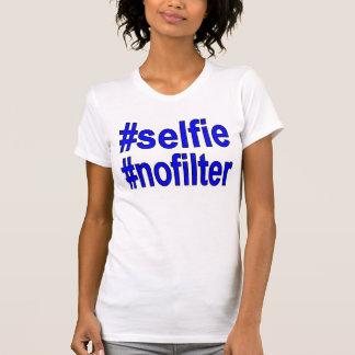 camiseta divertida del nofilter del selfie para remeras