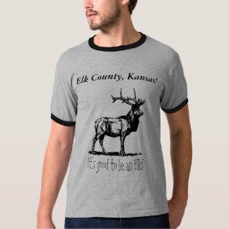 Camiseta:  ¡El condado de Elk, Kansas! , Es bueno Playera