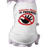 Camiseta en curso de la terapia de comportamiento  prenda mascota