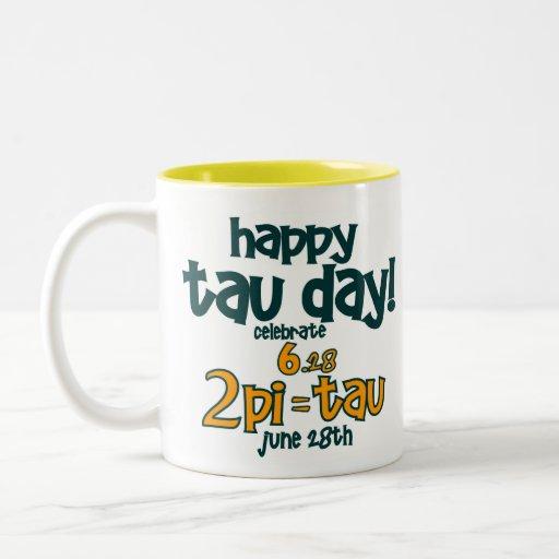 ¡Camiseta FELIZ del DÍA del TAU! (bebé del TAU 2pi Taza De Café