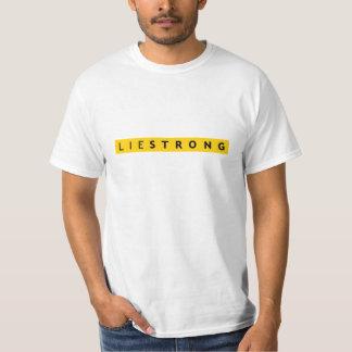 Camiseta FUERTE de la MENTIRA - parodia de Lance