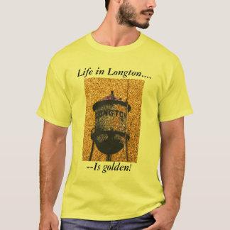 Camiseta:  ¡La vida en Longton es de oro! Playera