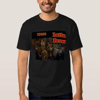 Camiseta latina de la fiebre de Tengo Camisas
