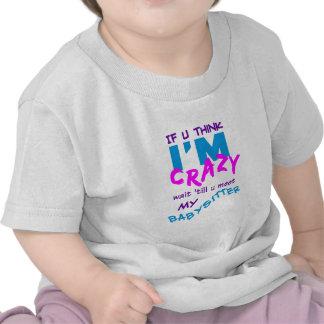 Camiseta loca de la nin@era