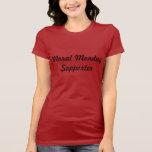 Camiseta moral del partidario de lunes