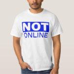 Camiseta no en línea