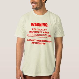 Camiseta orgánica del área político incorrecta playeras