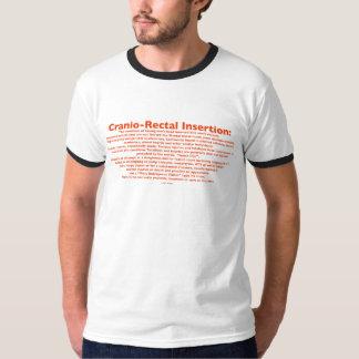 Camiseta para hombre de la inserción Cranio-Rectal Camisas