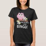 Camiseta para mujer de juego del búho del bingo