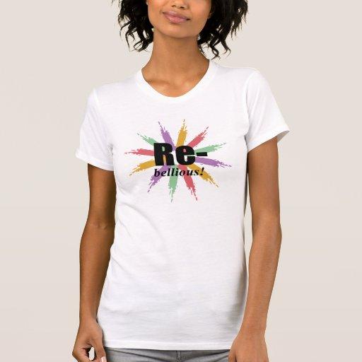 Camiseta rebelde playera