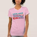 Camiseta ruidosa del amor