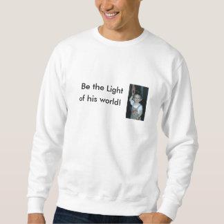 Camiseta: sea la luz de su mundo sudadera