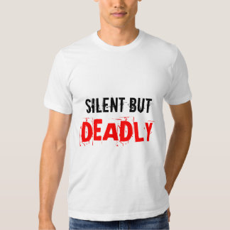 Camiseta silenciosa pero mortal remera