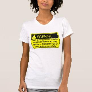 Camiseta totalmente irrazonable