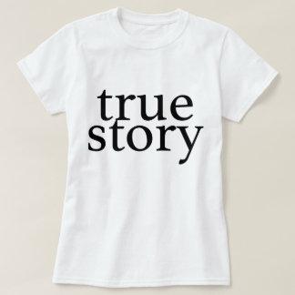 Camiseta verdadera de la historia camisas