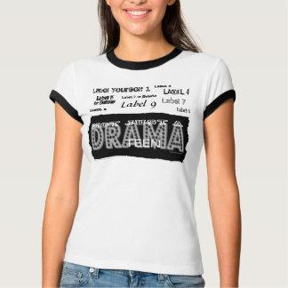 Camisetas adolescente del drama - no apenas una