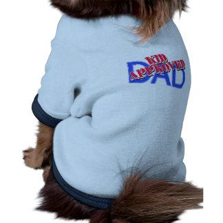 Camisetas APROBADAS del PAPÁ del NIÑO, tazas, rega Ropa De Mascota